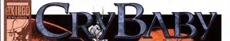 CryBaby_No1_Apr_1999_Exiled_Studio