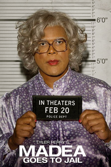 tyler perry madea goes to jail play. _A TYLER PERRY FILM