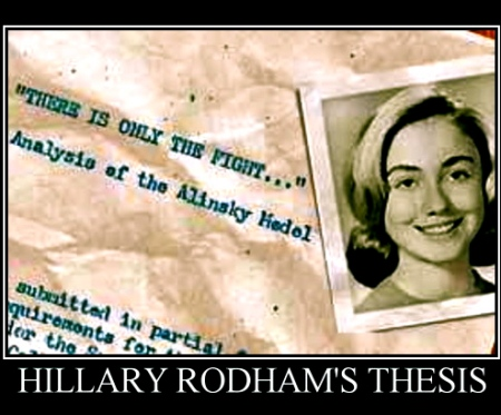 "hillary clinton thesis alinsky My hunt for hillary's 'radical' thesis  if you go there searching for sentences like ""comrade alinsky has  the hillary who comes across in the thesis."