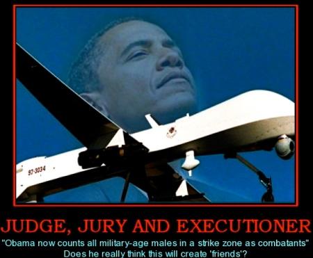 judge-jury-and-executioner-obama-drones-executioner-comingt-politics-1338929977