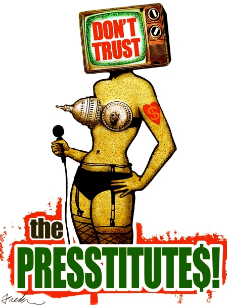 Dont-Trust-the-Presstitutes-by-Anthony-Freda-1024x1309