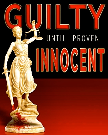 11743983-guilty-until-proven-innocent