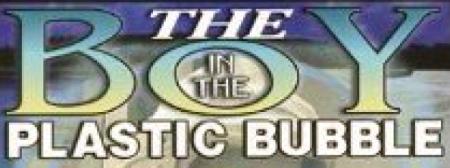 The Boy in the Plastic Bubble-900x900