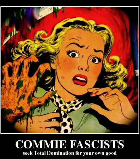 commie-fascists-seek-total-domination-for-your-own-good-b492e5